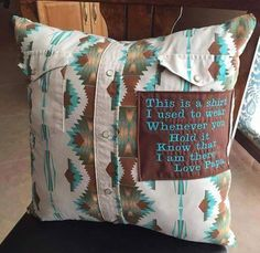 Memory Pillows - made from grandpa's (or grandma's) old shirts. Could use a cozy sweater of theirs, also! Sewing Crafts, Sewing Projects, Craft Projects, Diy Crafts, Old Shirts, Dad To Be Shirts, Button Shirts, Just In Case, Just For You