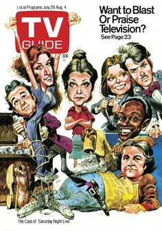 TV Guide July 28, 1978 - Bill Murray, Laraine Newman, Gilda Radner, Jane Curtin, Dan Aykroyd, Garrett Morris and John Belushi of Saturday Night Live. Illustration by Jack Davis.