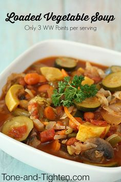 Weight Watchers Loaded Vegetable Soup on Tone-and-Tighten.com - loaded with protein, fiber and only 3 WW Points per serving!