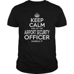 [Hot tshirt name font] AIRPORT SECURITY OFFICER  KEEPCALM WHITE  Shirts of month  AIRPORT SECURITY OFFICER  KEEPCALM WHITE  Tshirt Guys Lady Hodie  SHARE and Get Discount Today Order now before we SELL OUT  Camping 4th of july shirt fireworks tshirt airport security officer keepcalm white