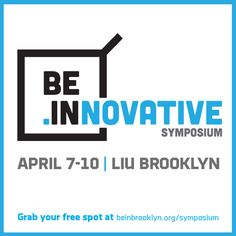 Get the job/internship you really want - connect w/ innovation leaders @bein_bk #beinnovative symposium. It's free!