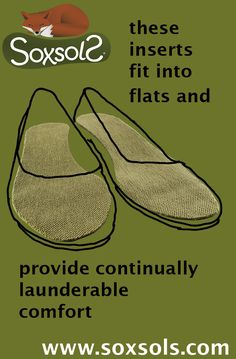 SoxsolS for Flats and Heels are cut with a narrower shape perfect for ladies flats and heels. They also work well in other narrow shoes like classic Converse All-Stars. SoxsolS washable shoe inserts provide a supremely comfortable experience for feet by increasing cushioning while absorbing perspiration. SoxsolS washable shoe inserts come in black and brown colors, Cork and Ink.