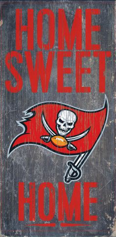 "Tampa Bay Buccaneers Wood Sign - Home Sweet Home 6""x12"""