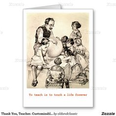 Thank You, Teacher. Thank You Teacher /  Teacher Appreciation Day / Teacher Appreciation Week / Graduation Vintage Design Customizable Greeting Cards with a vintage classroom scene image from the Library of Congress Collection. at zazzle.com