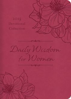 Daily Wisdom for Women 2015 Devotional Collection - January -...: Daily Wisdom for Women 2015 Devotional Collection -… #Christianity