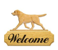 3 Coat Styles-Labrador Retriever Welcome Sign. Home,Yard & Garden Dog Wood Signs Products.