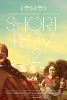 Short Term 12 - Rotten Tomatoes Big 5 stars Saw this in Boston last night with my daughter/her boyfriend at the Kendall theatre....Great emotional movie.  A real tearjerker...Tugs on the heart strings big time.