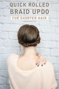A quick braided updo for short hair #tutorial #hairstyles