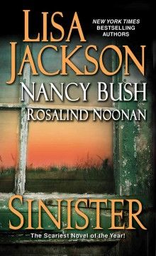 Be the first to read our new copy of Lisa Jackson's Sinister! You can find it on the New Books Shelf!