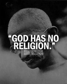 God Has No Religion Spiritual Quotes, Wisdom Quotes, Quotes To Live By, Me Quotes, Change Quotes, People Quotes, Citation Gandhi, Mahatma Gandhi Quotes, The Words