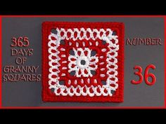 365 Days of Granny Squares Number 36 - YouTube