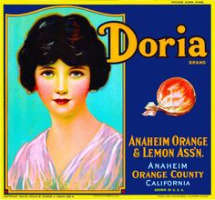 Anaheim, Orange County, CA -Vintage Doria Orange Citrus Fruit Crate Box Label Advertising Art Print. Printed on highest quality stock soft gloss paper. Actual image dimensions are approximately 10 x 11 inches.