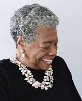 Maya Angelou  -I've loved her since high school.  Aubrey was almost named Maya because of this lady!!