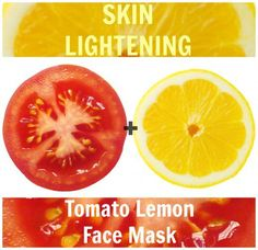 Use the two-power combo of lemon and tomato to reap impeccably bright and fresh skin. This is for those who want to lighten their skin naturally.
