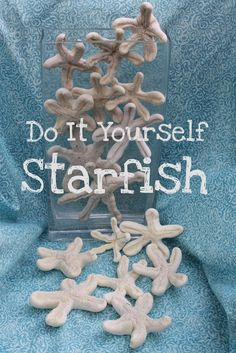 whimsical starfish for decorating made from Great Stuff foam in a can      #starfish #beachy decorations