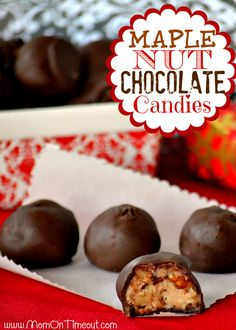 Maple Nut Chocolate Candies | MomOnTimeout.com