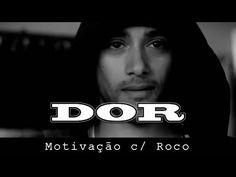 DOR   Motivação c/ Roco