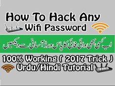 How To Hack Any Wifi Password 100% Working ( 2017 Trick ) Urdu/Hindi Tut...