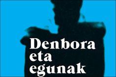"""""""Denbora eta egunak"""""""