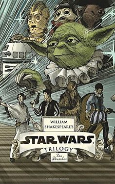 William Shakespeare's Star Wars Trilogy: The Royal Imperial Boxed Set: Includes Verily, A New Hope; The Empire Striketh Back; The Jedi Doth Return; and an 8-by-34-inch full-color poster: Ian Doescher: 9781594747915: Books - Amazon.ca