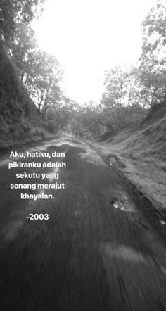 New quotes indonesia cinta sedih 68 Ideas Bae Quotes, Story Quotes, Text Quotes, Crush Quotes, People Quotes, Mood Quotes, Girl Quotes, Happy Quotes, Funny Quotes