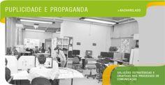 Publicidade e Propaganda - Soluções estratégicas e criativas nos processos de comunicação.