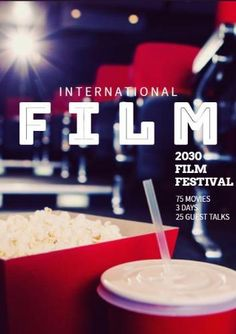 A creative event poster template.A background image of popcorn and a drink in a movie theatre. Internation film is written in white. Event Poster Template, Poster Templates, Movie Theater, Theatre, Background Images, Film Festival, Popcorn, Drink, Creative