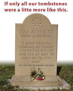 If you choose to not live in reality you are living a lie and wasting your life waiting for death.
