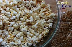 Kettle Corn | Kathy's Kitchen Table - A fun, easy snack to make at home!