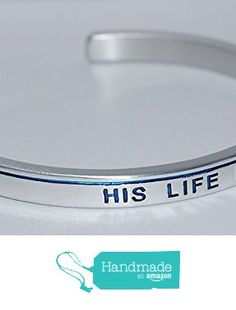 His Life Matters with a Thin Blue Line |:| Engraved Handmade Jewelry Bracelet Silver Color from Say It and Wear It Jewelry https://www.amazon.com/dp/B01JWI275Q/ref=hnd_sw_r_pi_dp_iWl9xb02XFWSC #handmadeatamazon