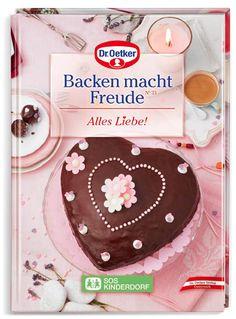 Backen macht Freude - Dr. Oetker Backbuch, Backrezepte von Dr. Oetker, tolle Rezepte zum Backen von Oetker, Alles Liebe, Kinder Back-Rezepte
