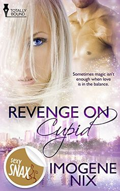 Revenge On Cupid from Totally Bound - watch for it over the Christmas Season! Writing Romance, Romance Authors, Romance Books, Find Work, Cupid, Revenge, Sexy, Book Covers, Watch