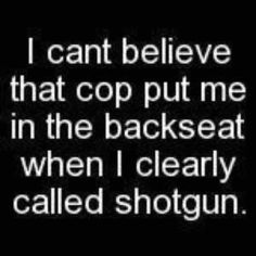 ...cops clearly have no sense of humor...   :op