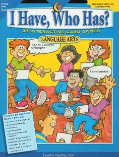 I Have, Who Has? 38 Interactive Language Arts Card Games