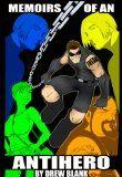 Memoirs Of An Antihero - http://www.kindlebooktohome.com/memoirs-of-an-antihero/  Memoirs Of An Antihero
