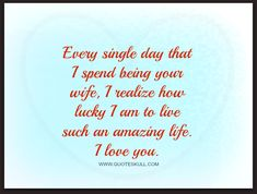 Love Quotes for Husband, Boyfriend, Him, Lover