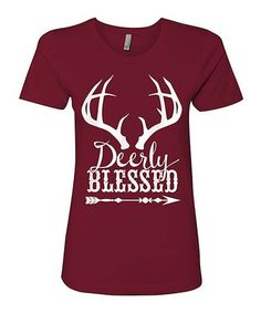 Love this Scarlet 'Deerly Blessed' Boyfriend Tee - Women on #zulily! #zulilyfinds