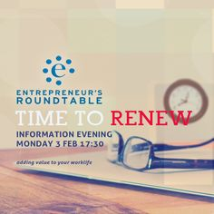 E-roundtable open info night this Monday, 3 Feb 17:30pm at Harvest. All business men and women welcome. #TimeToRenew #WorkLife