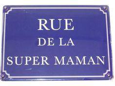 Plaque Métal Rue De La Super Maman