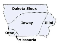 These are the original inhabitants of the area that is now Iowa. There is one federally recognized Indian tribe in Iowa today:  Sac and Fox Tribe of the Mississippi.