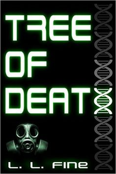 Tree of Death: The D.N.A curse - Kindle edition by L.L. Fine, Julie Phelps, Shannon Cook, Idan Holstein. Children Kindle eBooks @ Amazon.com.