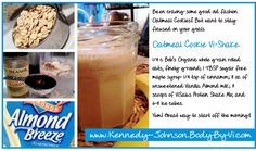 Mmmm... Stick with your fitness goals and still enjoy the delishious flavor of an Oatmeal Cookie BUT with ALL THE GREAT NUTRITION! www.DebraKJ.BodyByVi.com