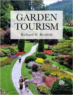 Understanding the Economic Impact of Garden Tourism | Plants Map #gardens #tourism #landscapes #botanical