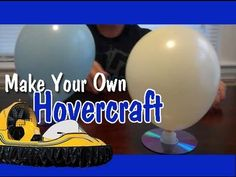 Easy Science experiment for elementary students.  Make Your Own Hovercraft!