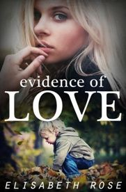 Buy Evidence Of Love by Elisabeth Rose and Read this Book on Kobo's Free Apps. Discover Kobo's Vast Collection of Ebooks and Audiobooks Today - Over 4 Million Titles! Australian Authors, Book Review Blogs, Reading Levels, My Books, Audiobooks, This Book, Romance, Love, Book Reviews
