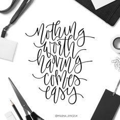 Nothing worth having comes easy✖️ #type #typo #typelove #typespire #typetopia #typoholic #typedesign #typography #typematters #typeeverything #handwriting #handmadefont #handdrawntype #handlettering #goodtype #loveletters #ilovetypography #customtype #calligraphy #picoftheday #practice #vector #instaart #thedailytype #dailytype #modernscript #moderncalligraphy #typeoftheday