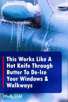 This Works Like A Hot Knife Through Butter To De-Ice Your Windows & Walkways Household Cleaning Tips, Car Cleaning, Cleaning Hacks, Household Items, Car Glass, Auto Glass, Car Hacks, Hacks Diy, Ice Melter