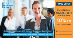 Upgrade yourself as well as your career option by enrolling in #OnlineManagementCourses with Online Business School. And also enrol before November 2016 and get 10% flat off on course fees. For more,visit: www.onlinebusinessschool.com/undergraduate-business-management-diploma