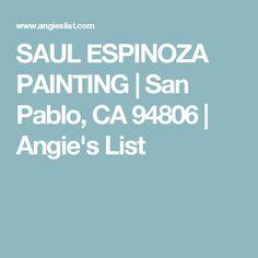 SAUL ESPINOZA PAINTING | San Pablo, CA 94806 | Angie's List