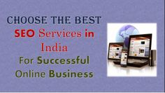 Choose the Best SEO Services in India for Successful Online Business